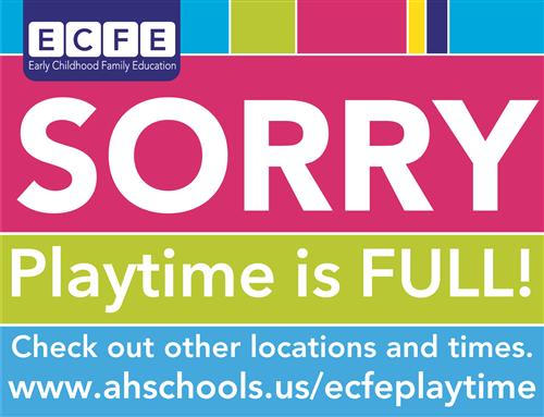 Sorry Playtime is full sign