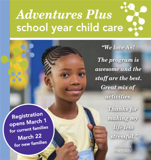 Adventures Plus school-year child care flyer