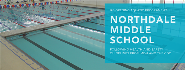 Reopening aquatic programs at Northdale Middle School