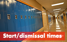 Start and dismissal times